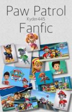 Paw Patrol Fanfic by kyder445