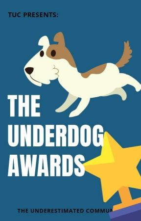 The Underdog Awards 2020 (NEEDS JUDGES) by UnderestimatedClub