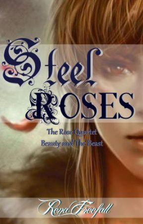 Steel Roses by RenaFreefall