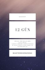 12 Gün by mastershenzong