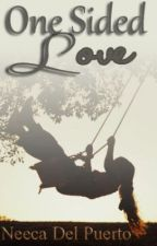 ONE SIDED LOVE (Book 1) by RoneecaMarie