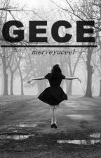 GECE by merveyuceel