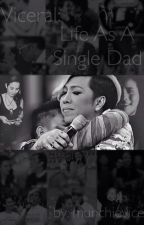 Viceral: Life as a single DAD by stussyvice