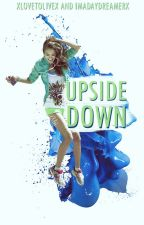 Upside Down by imadaydreamerx