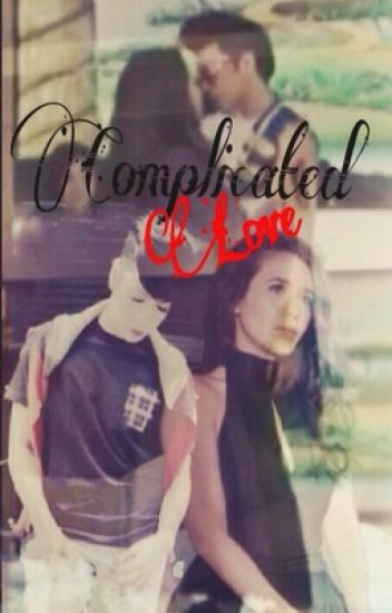Complicated Love | ViceRylle
