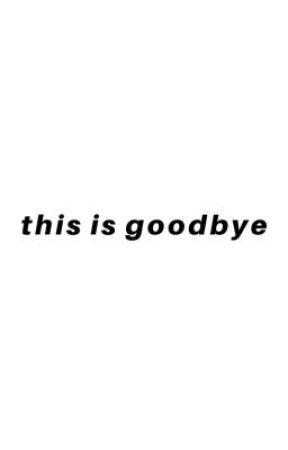 this is goodbye by SEOKJESUS