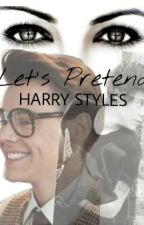 Let's Pretend [Harry Styles] - italian translation by itscliffxrd