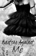 Monsters Against Me by FBWriter