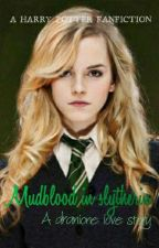 Mudblood in Slytherin by HP_PJO_MARVEL