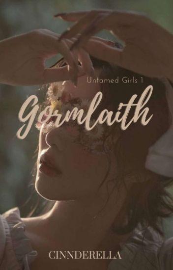 Untamed Girls #1: Gormlaith