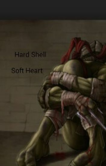 Teenage Mutant Ninja Turtles: Hard Shell, Soft Heart