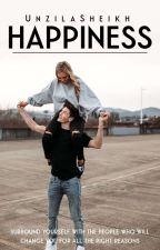 HAPPINESS  by UnzilaSheikh