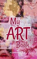 My ART Book by POSHFANCIULLA
