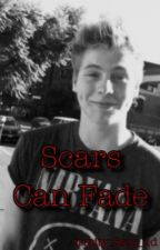 Scars Can Fade// A Luke Hemmings Fanfiction by xxx_trin_xxx