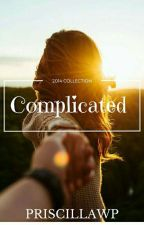 complicated  {completed} by PriscillaWP