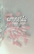 Amnesia    Lashton    Traduzione italiana by outsidethedoor
