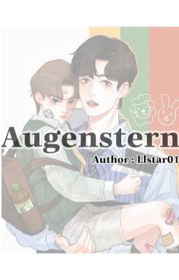 Đọc truyện [Bác x Chiến ] • Augenstern •