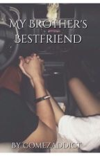 My Brother's Best Friend // Jelena ♡ by riseofthestars