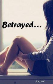 Betrayed by LivingInPerpetuum