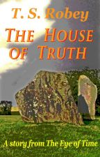 The House of Truth by timnick