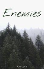 ENEMIES by Kitty_2413