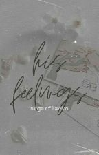 His Feelings by sugarflacko