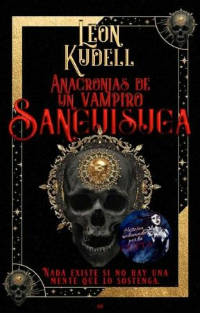 Anacronías de un vampiro: Sanguisuga by Kudellino