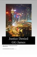 Justice Denied by Ggjames