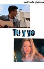 Tu y yo ||Esteban Costoso|| by Annanas_2