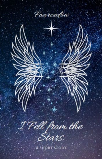 I Fell from the Stars