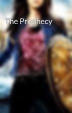The Prophecy by MythManic2000