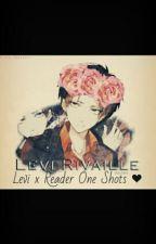 AOT~ Levi x Reader Oneshots! by Erena_Yakamato