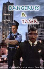 Dangeruss & Taser by EvelynaKitty