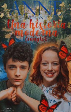 Anne with an E, una historia moderna. by GinnyW0