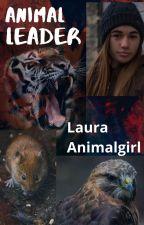 Animal leader by LauraAnimalgirl