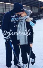 Unbreakable | TZ by hockeygirlxxo