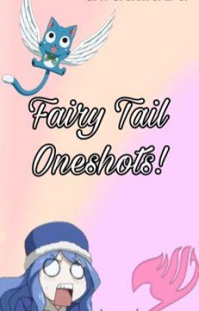 Fairy tail oneshots  by uwuamara