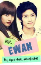 Mr. Ewan (One Shot) by ayuzawa_misaki18BW