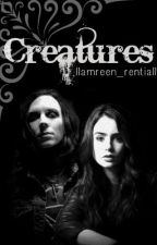 Creatures [Ricky Horror] Wattys 2015 by amyhvrror