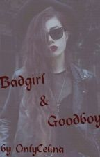 Badgirl & Goodboy by onlycelina