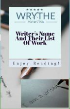 Writer's Name And Their Work With Link ( Wrythe Promotion ) by Celina_Kate