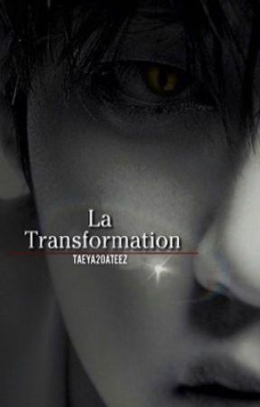 La transformation | Tome 1 - Min Hana  by Taeya20_Ateez