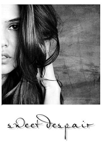 sweet despair // L.T.