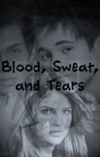 Blood, Sweat, and Tears (An Austin Mahone Fanfiction) by Justinnn333