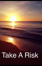 Take A Risk by onion_knight