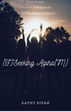 (F)Seeking Alpha(M) by KDivah