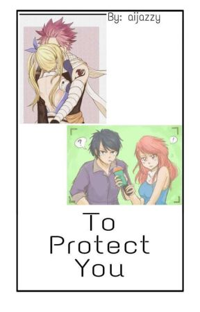 To Protect You (COMPLETED ✅) by aijazzy