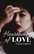Jenlisa ff - HEARTBEAT of Love  by Faime_Legend
