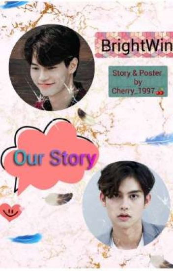 Our Story | BrightWin | 1-5 Shoot | Yaoi