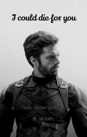 I could die for you - Bucky Barnes fanfiction by dready_